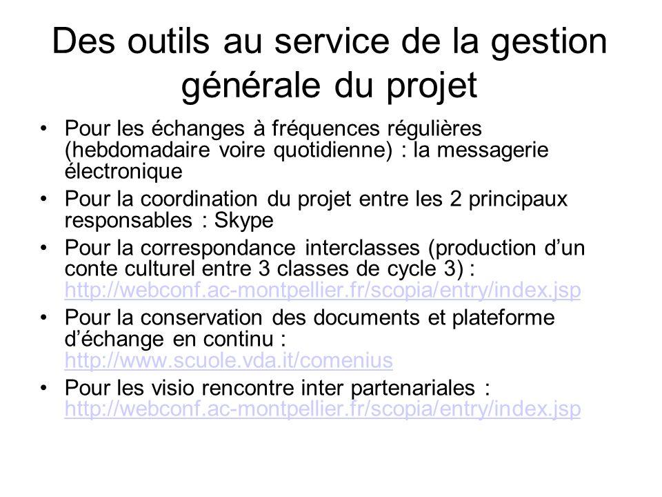 Des outils au service de la gestion générale du projet