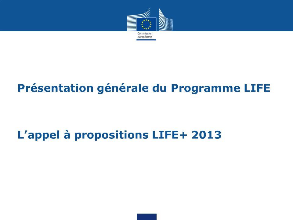 Présentation générale du Programme LIFE