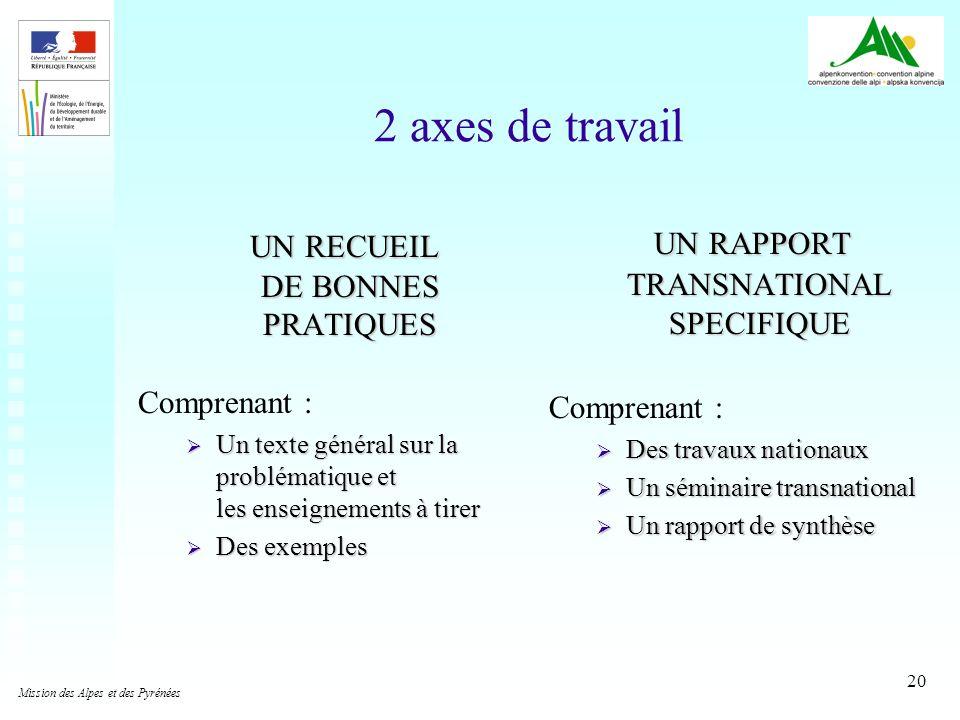 2 axes de travail UN RAPPORT TRANSNATIONAL SPECIFIQUE