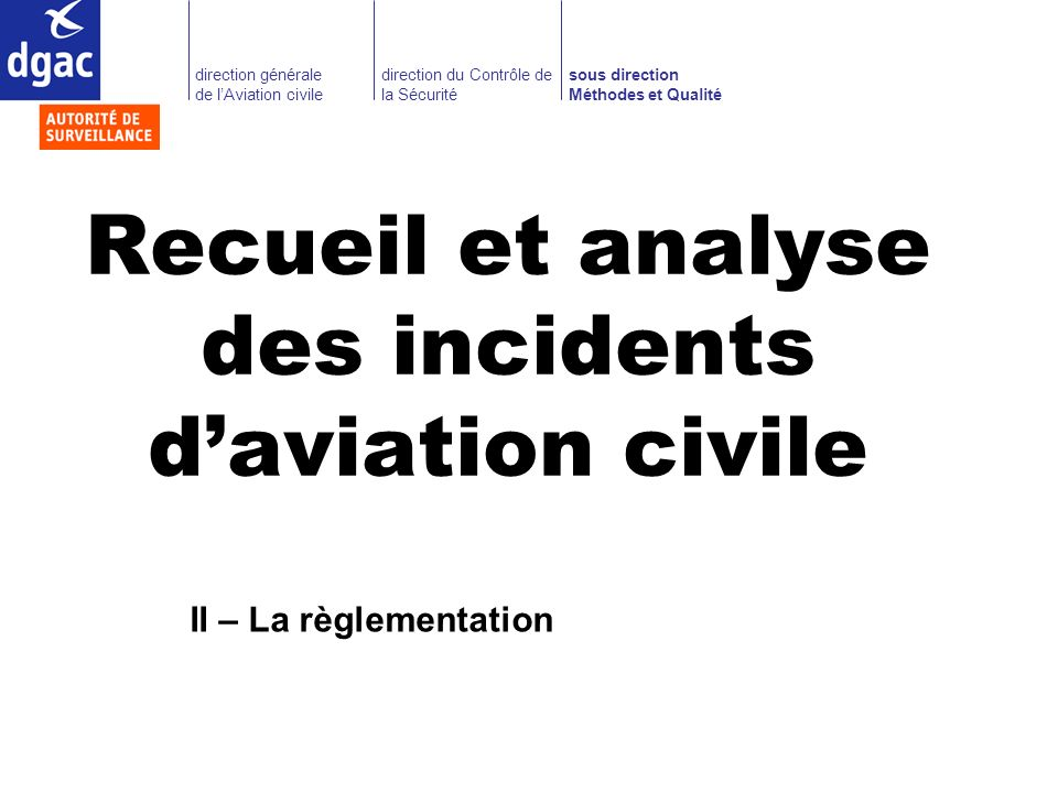 Recueil et analyse des incidents d'aviation civile