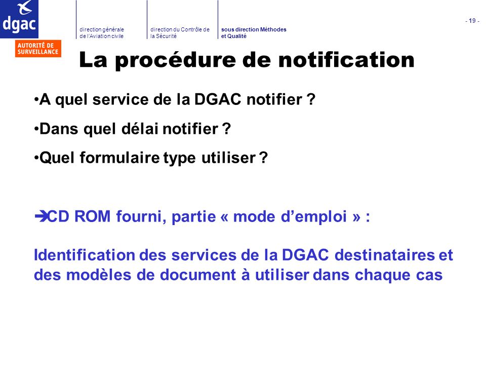 La procédure de notification