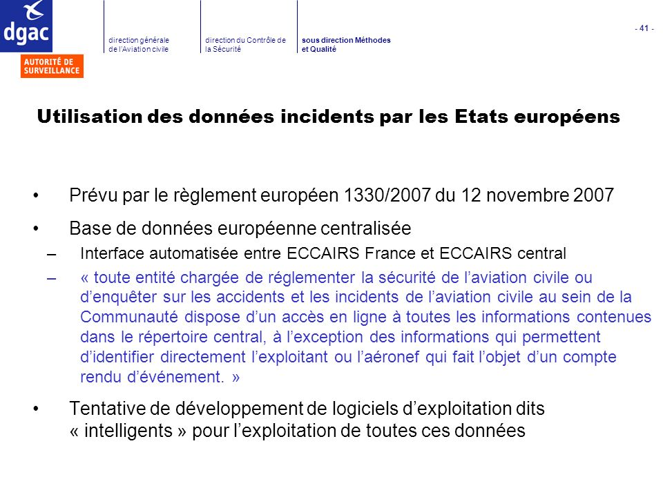 Utilisation des données incidents par les Etats européens