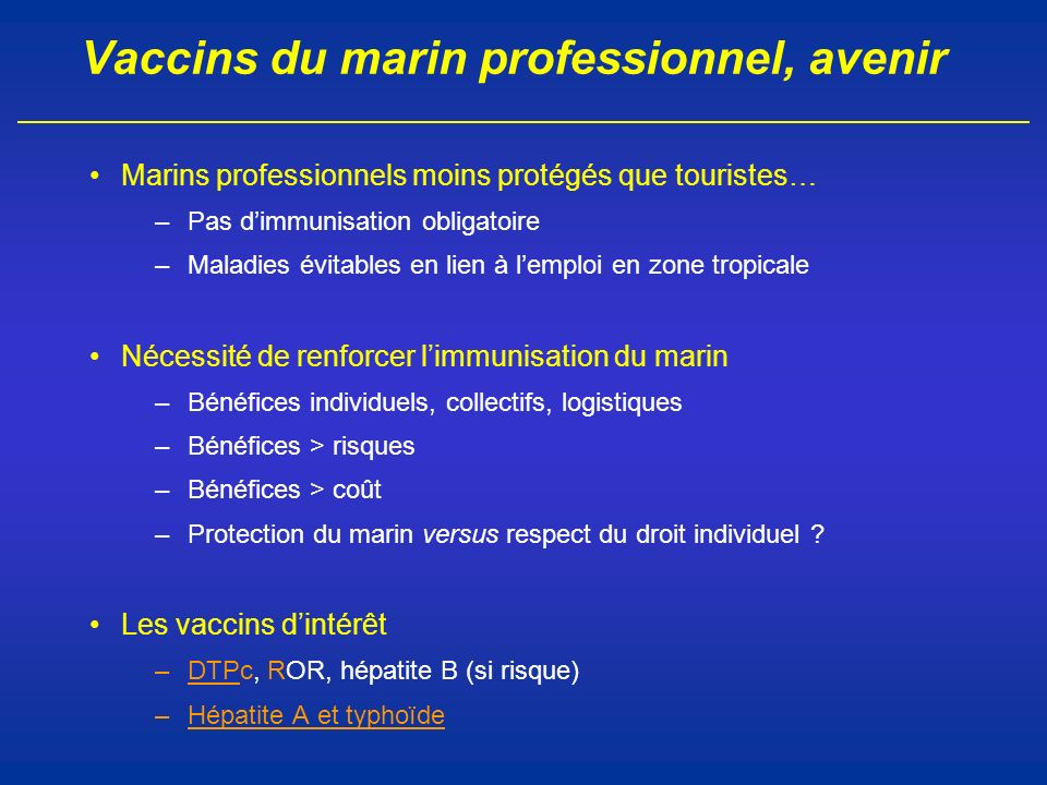 Vaccins du marin professionnel, avenir