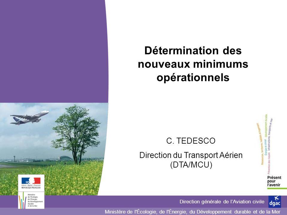 Détermination des nouveaux minimums opérationnels