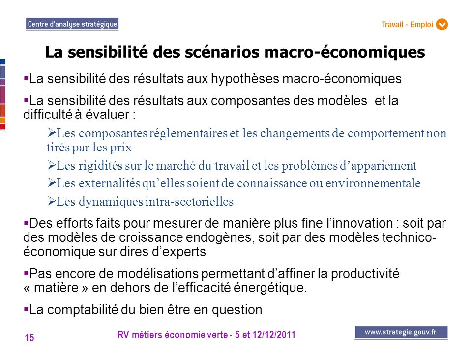 La sensibilité des scénarios macro-économiques