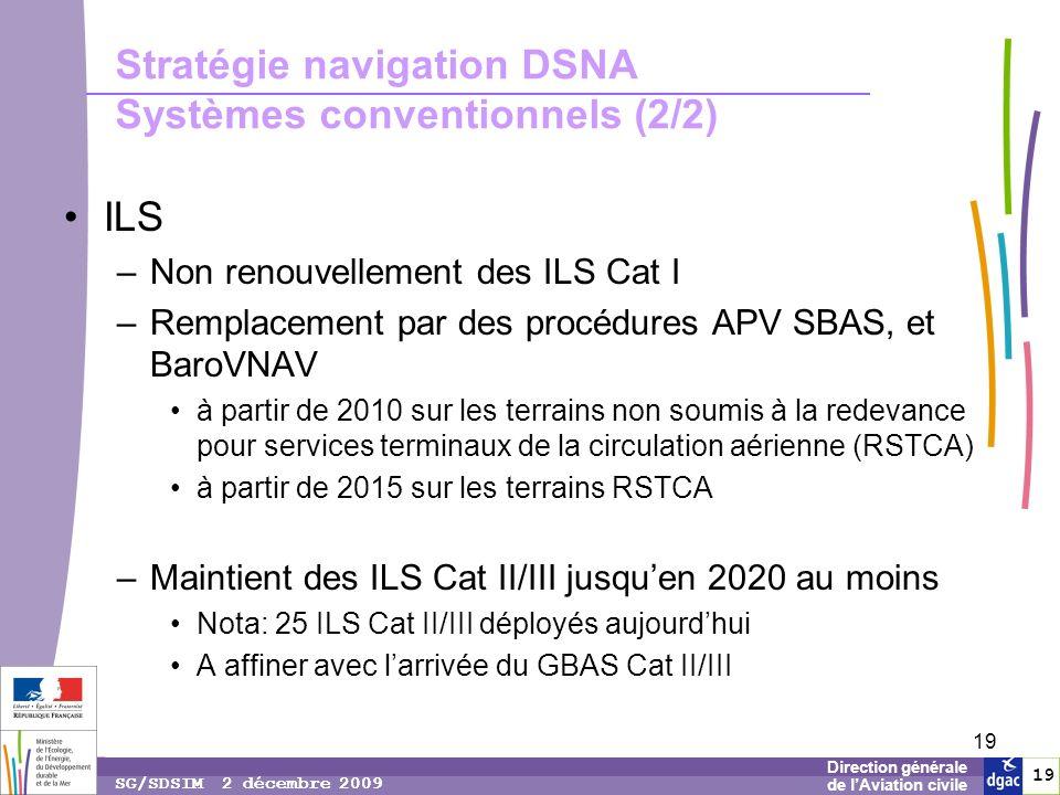 Stratégie navigation DSNA Systèmes conventionnels (2/2)