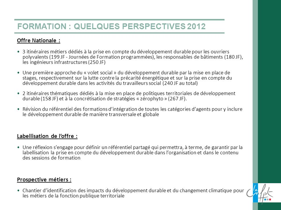 FORMATION : QUELQUES PERSPECTIVES 2012