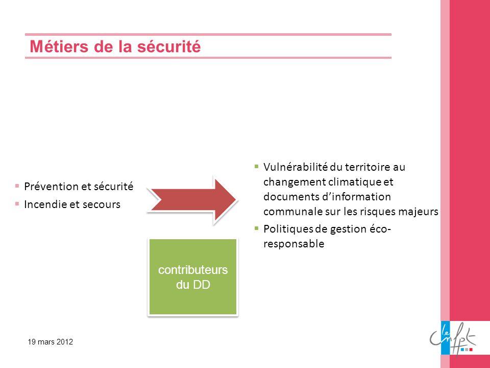 Métiers de la sécurité Vulnérabilité du territoire au changement climatique et documents d'information communale sur les risques majeurs.