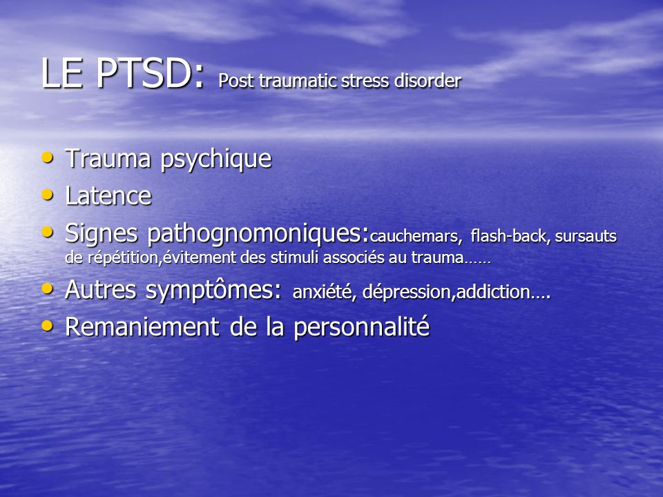 LE PTSD: Post traumatic stress disorder