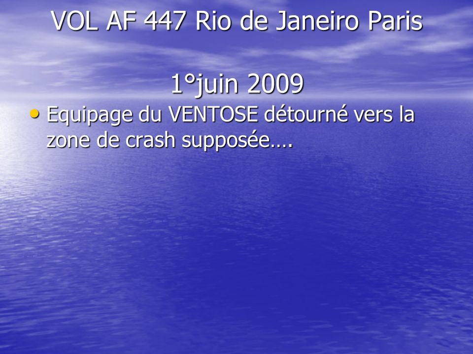 VOL AF 447 Rio de Janeiro Paris 1°juin 2009