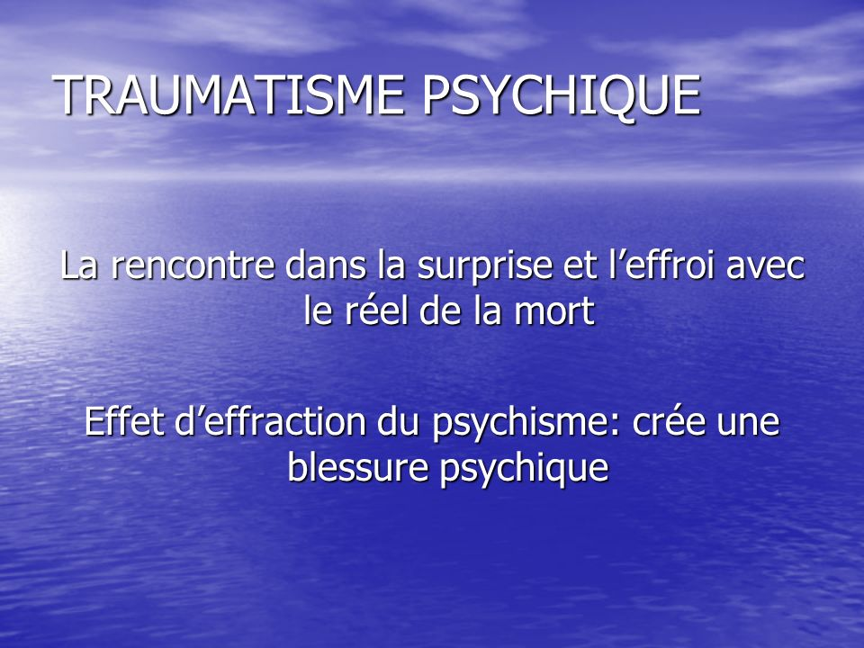 TRAUMATISME PSYCHIQUE