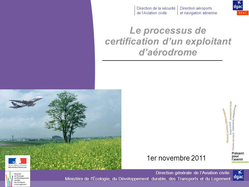 Le processus de certification d'un exploitant d'aérodrome