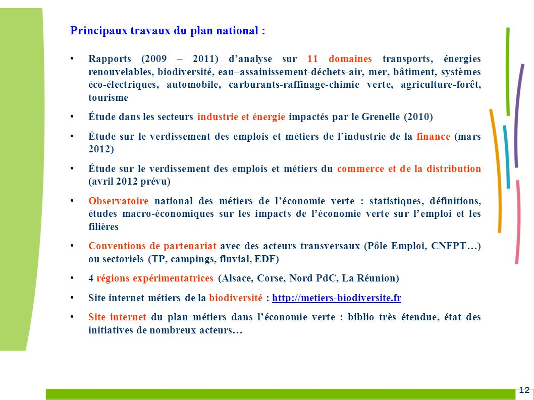 Principaux travaux du plan national :