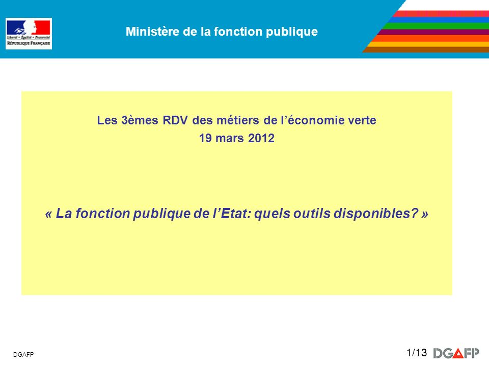 « La fonction publique de l'Etat: quels outils disponibles »