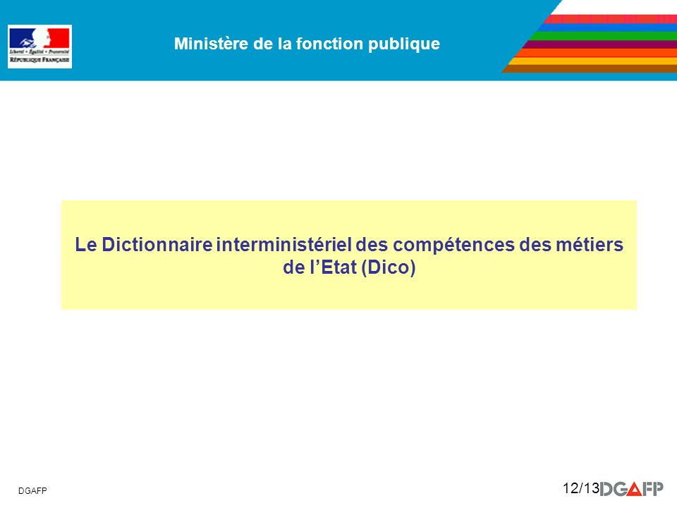 Le Dictionnaire interministériel des compétences des métiers de l'Etat (Dico)