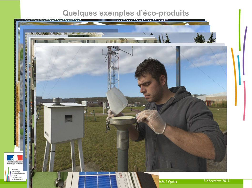 Quelques exemples d'éco-produits