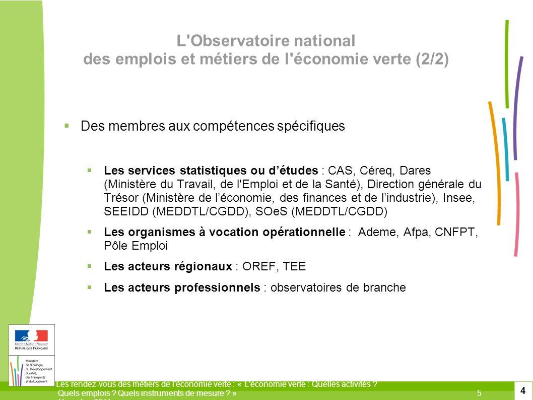 L Observatoire national des emplois et métiers de l économie verte (2/2)