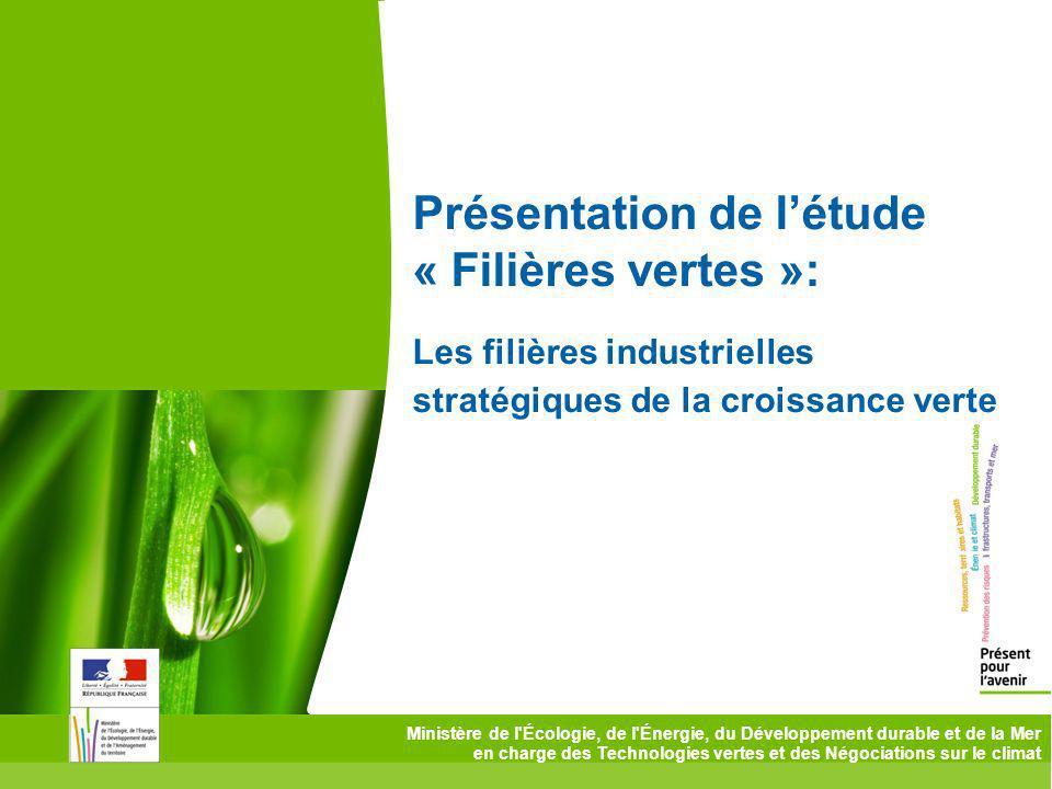 Présentation de l'étude « Filières vertes »: