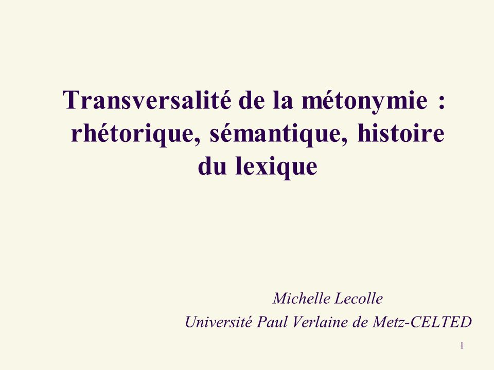 Michelle Lecolle Université Paul Verlaine de Metz-CELTED