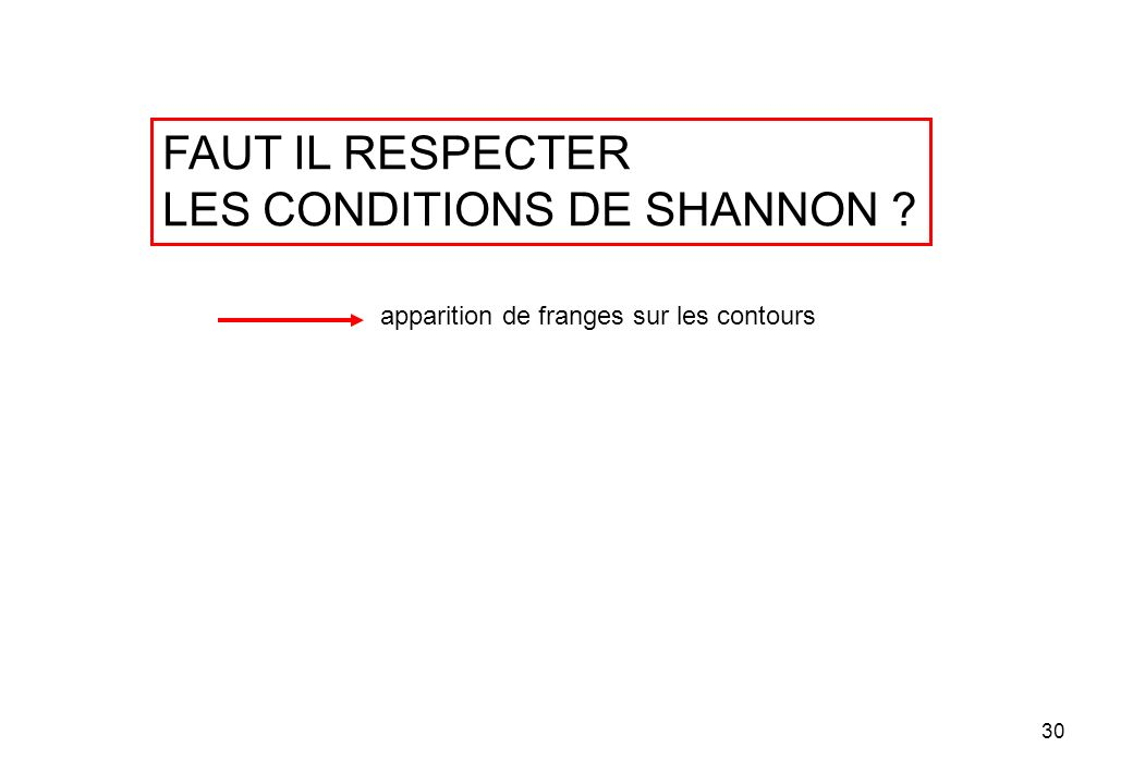 LES CONDITIONS DE SHANNON