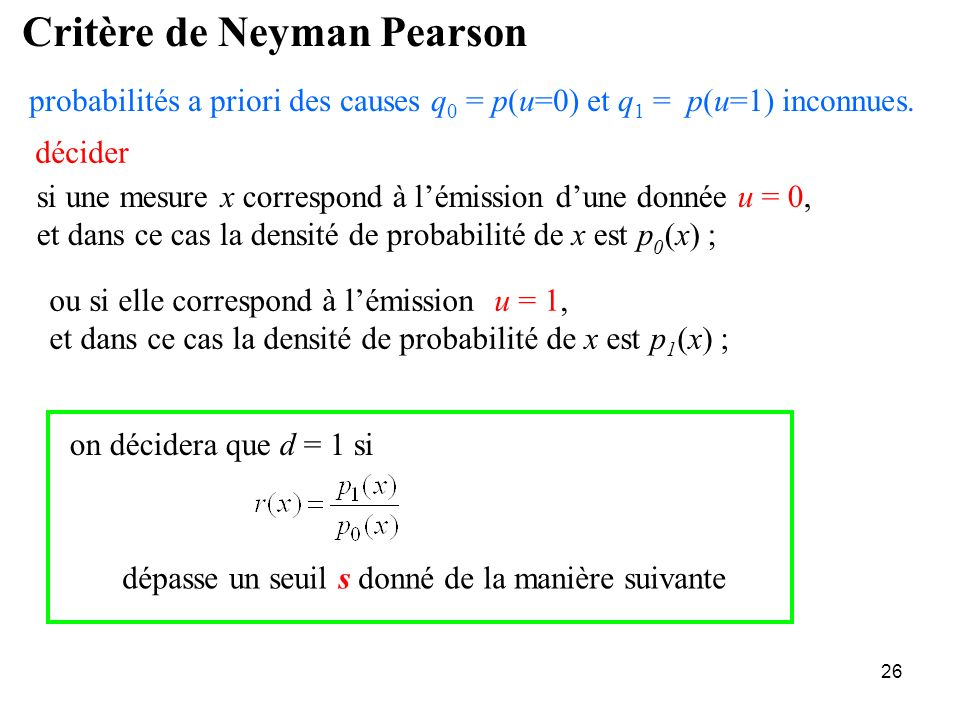 Critère de Neyman Pearson