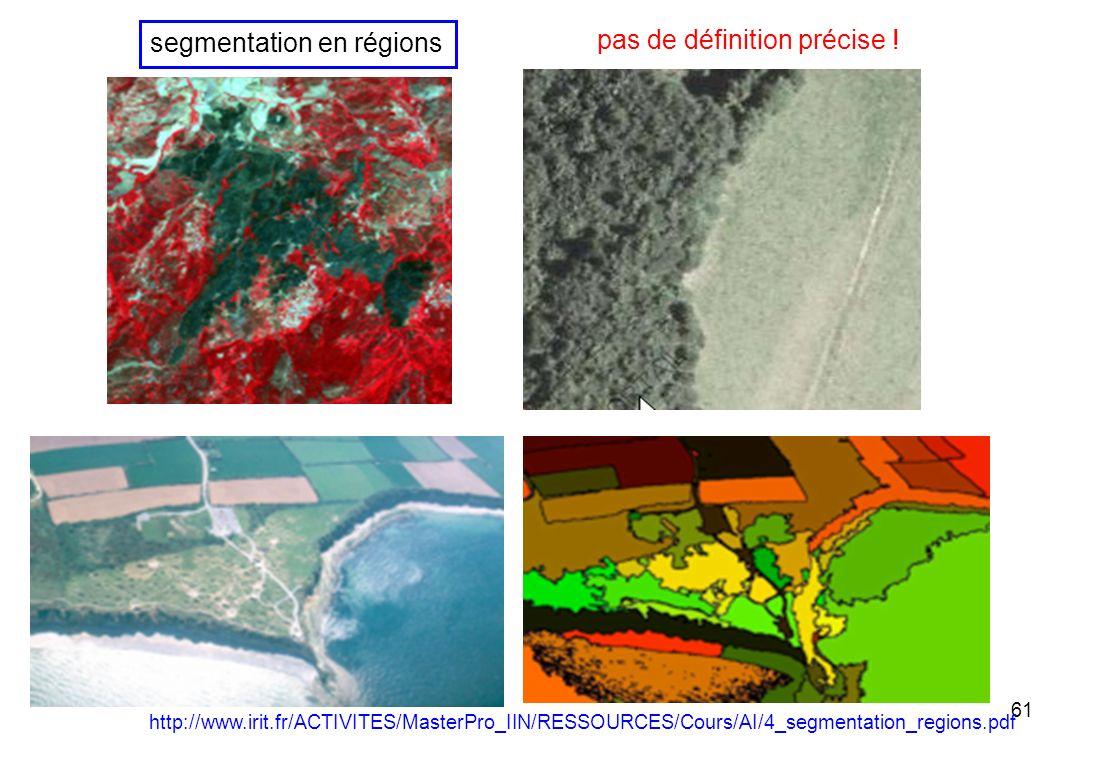 segmentation en régions pas de définition précise !