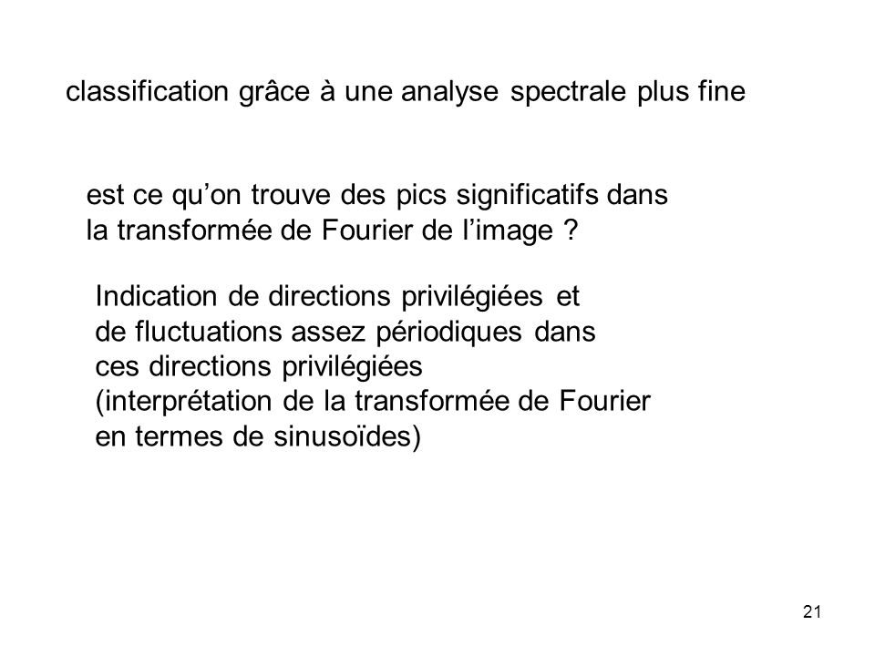 classification grâce à une analyse spectrale plus fine