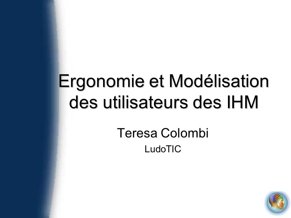 Ergonomie et Modélisation des utilisateurs des IHM