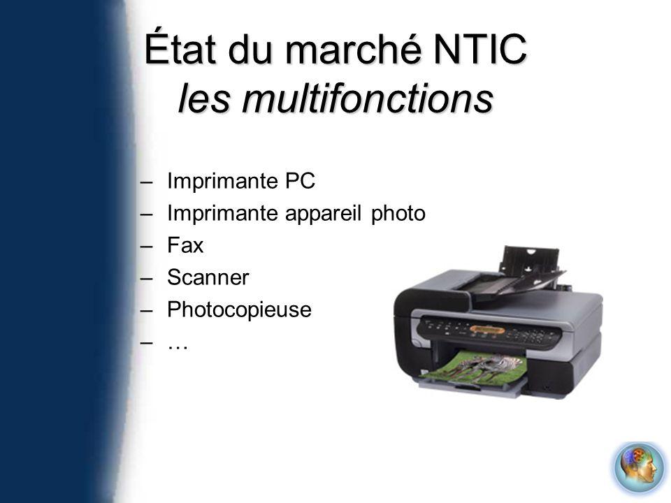 État du marché NTIC les multifonctions