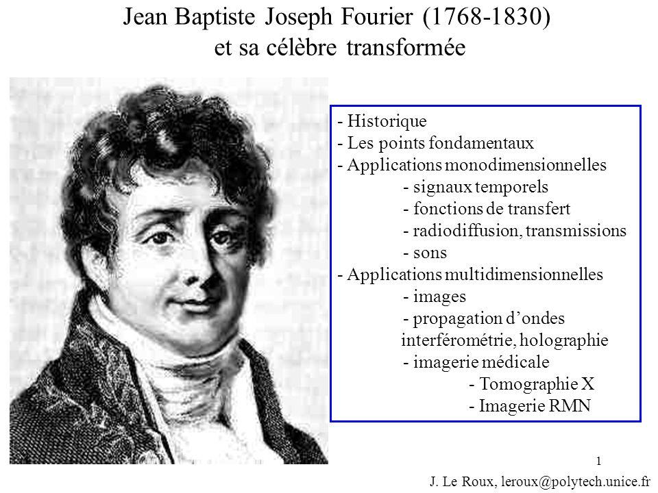 Jean Baptiste Joseph Fourier (1768-1830) et sa célèbre transformée