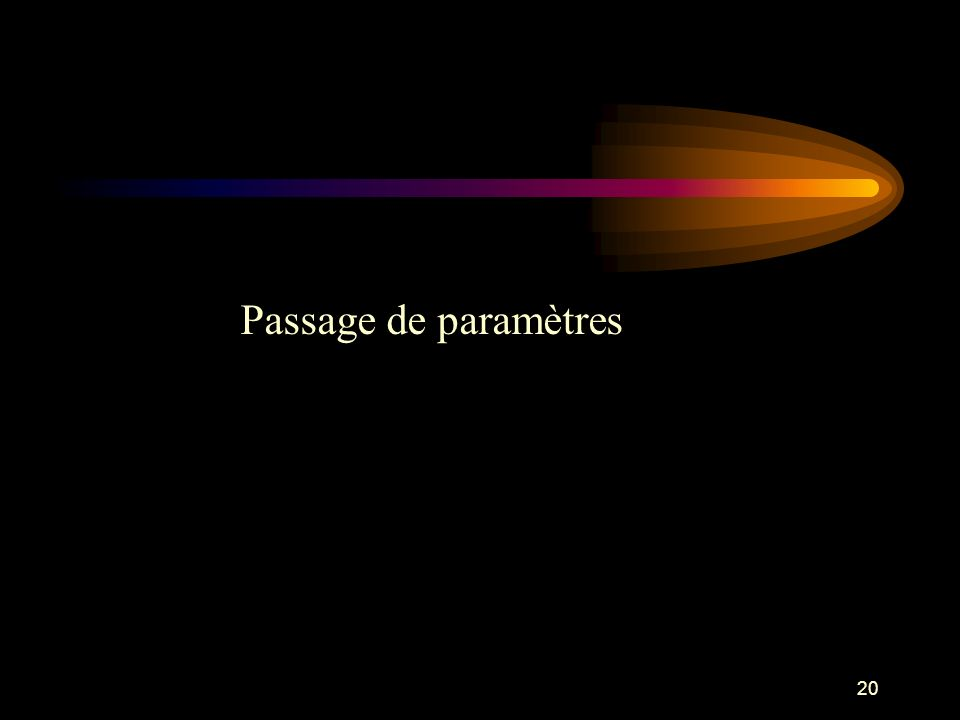 Passage de paramètres