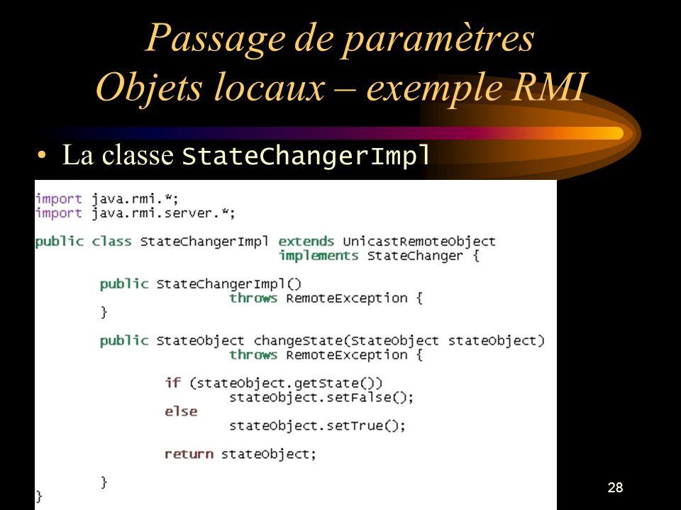 Passage de paramètres Objets locaux – exemple RMI