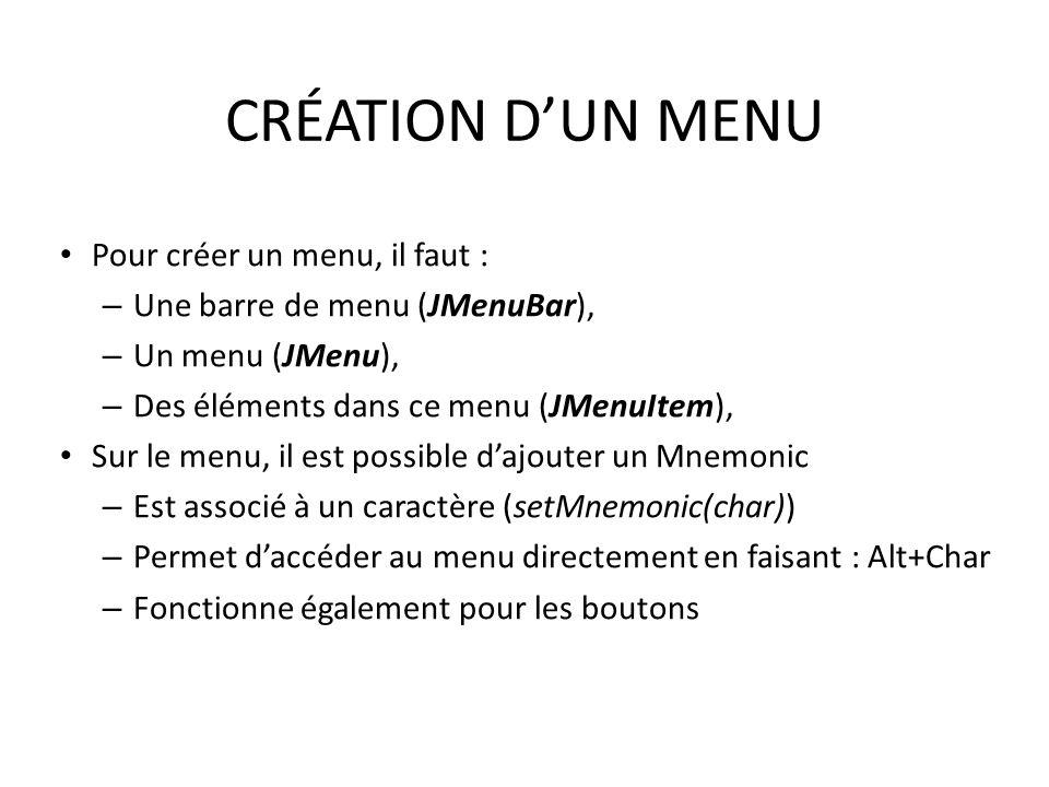 CRÉATION D'UN MENU Pour créer un menu, il faut :