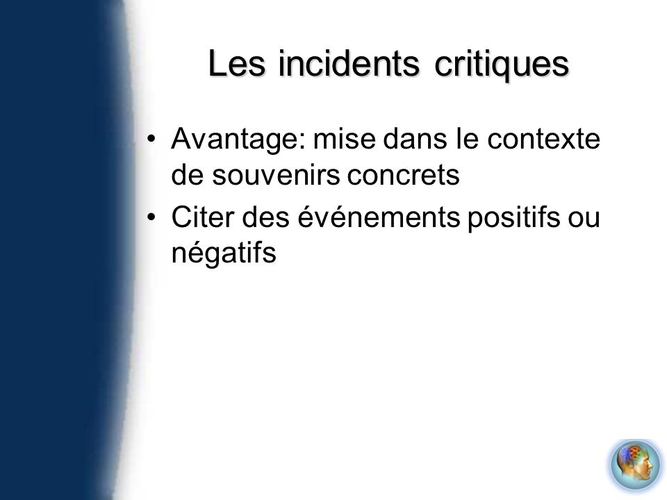 Les incidents critiques