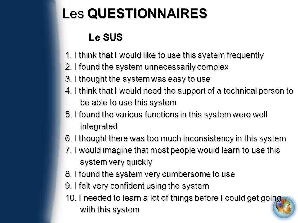 Les QUESTIONNAIRES Le SUS