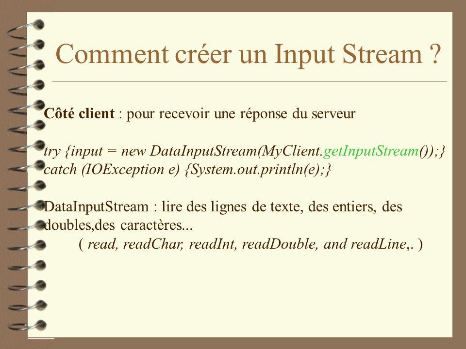 Comment créer un Input Stream