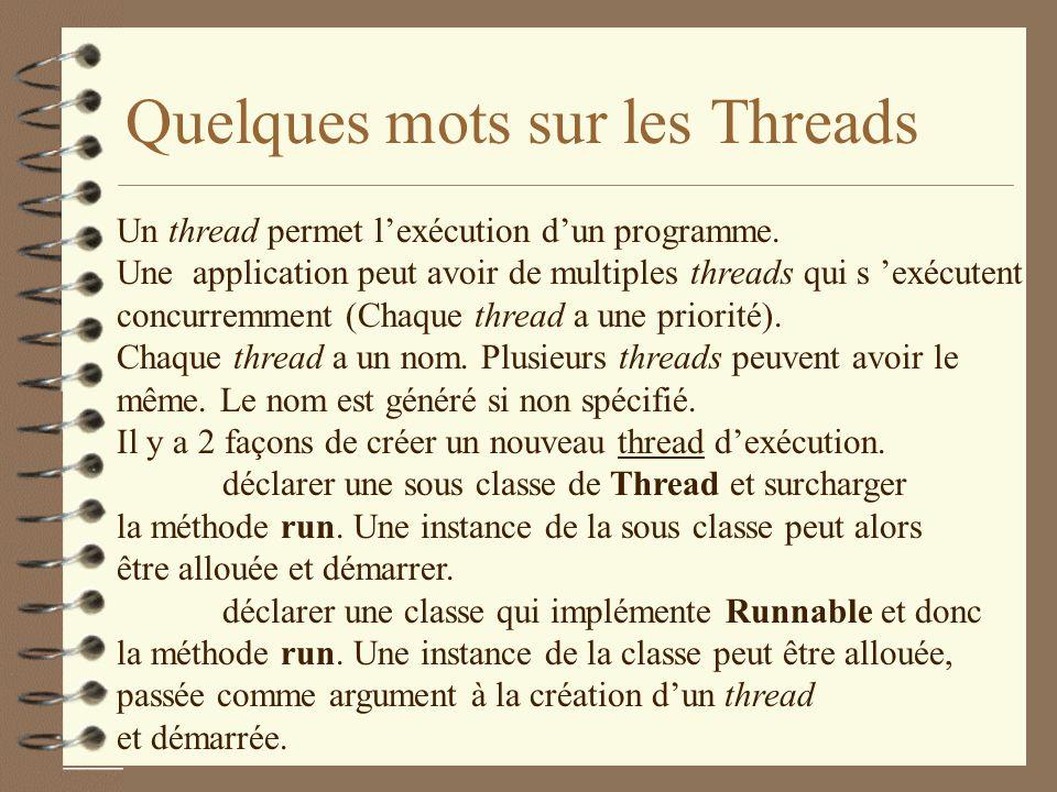 Quelques mots sur les Threads