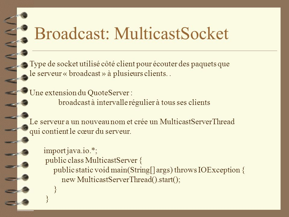 Broadcast: MulticastSocket