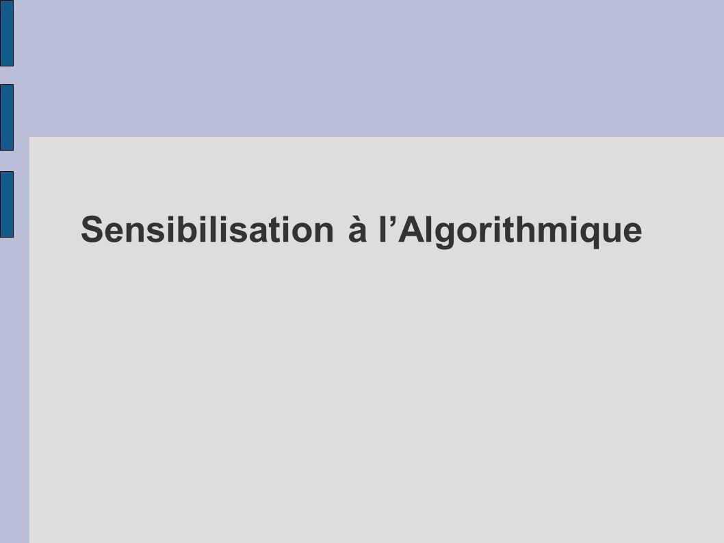 Sensibilisation à l'Algorithmique