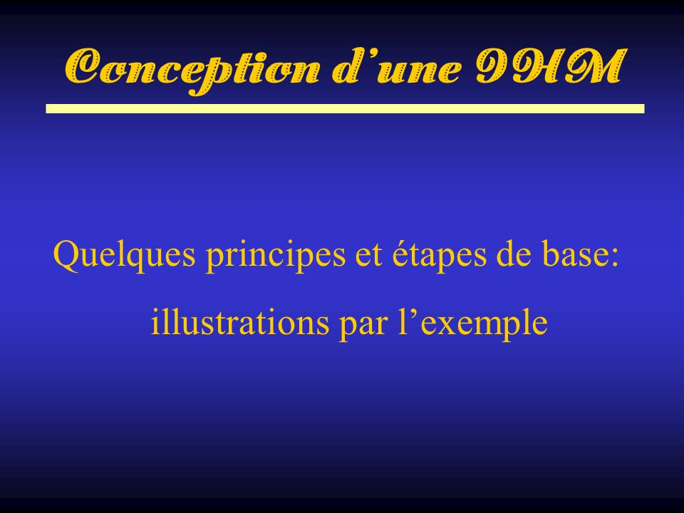 Quelques principes et étapes de base: illustrations par l'exemple