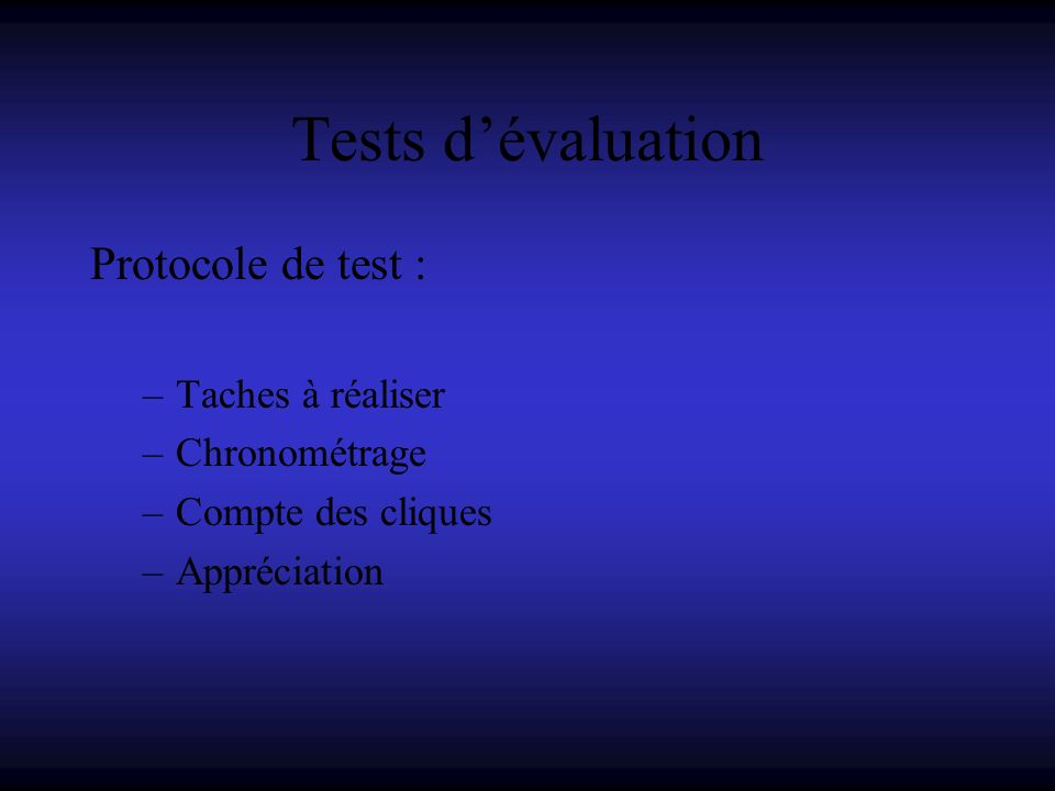 Tests d'évaluation Protocole de test : Taches à réaliser Chronométrage