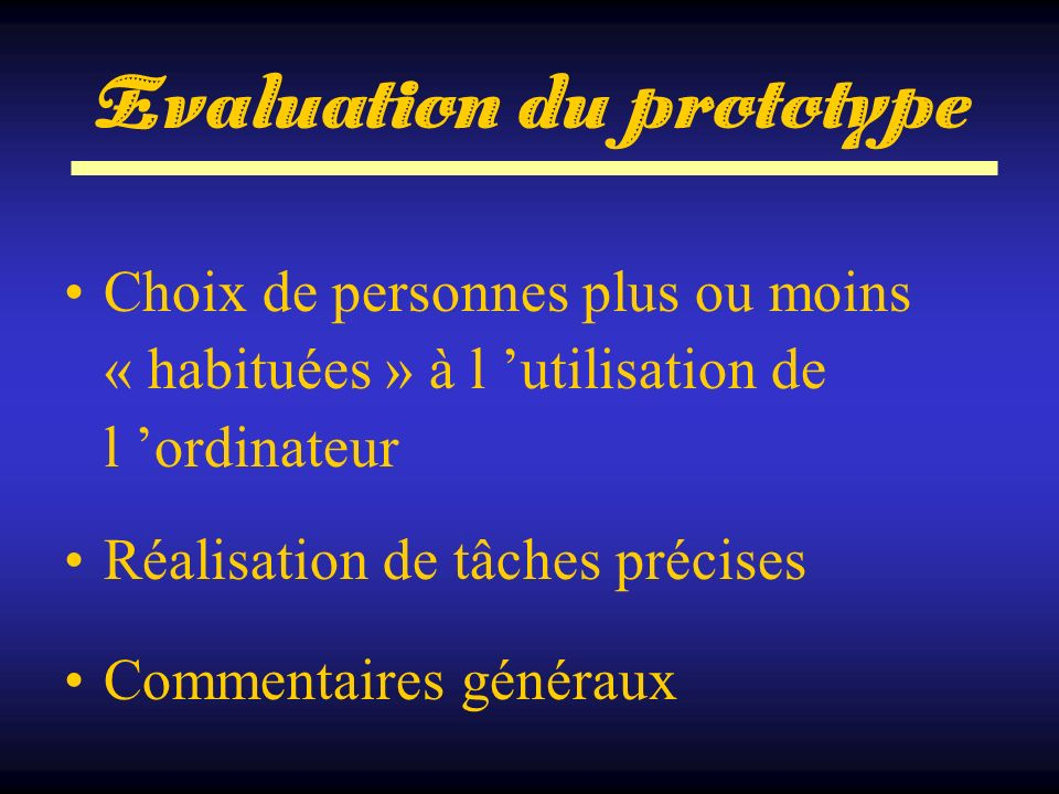 Evaluation du prototype