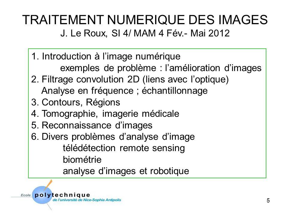 TRAITEMENT NUMERIQUE DES IMAGES