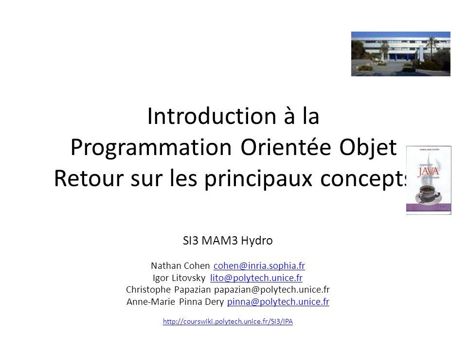 Introduction à la Programmation Orientée Objet Retour sur les principaux concepts