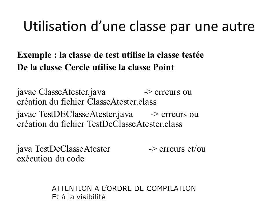 Utilisation d'une classe par une autre