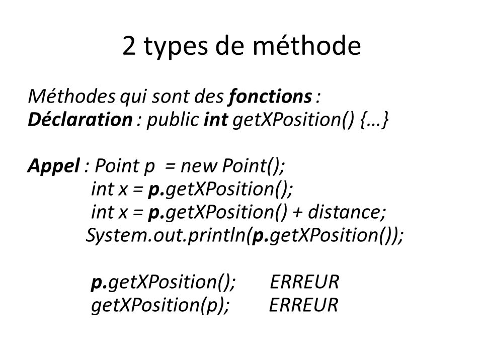 2 types de méthode