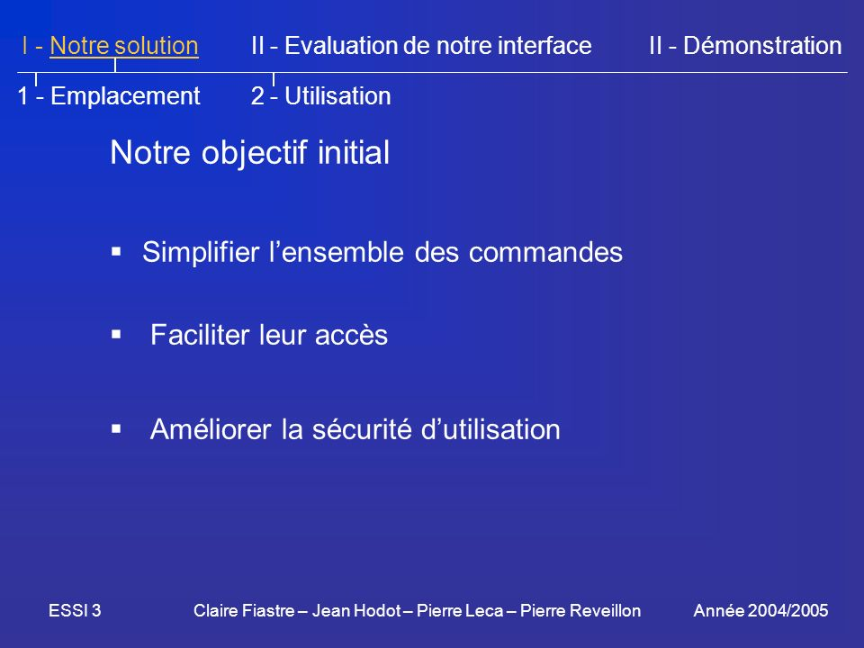 Notre objectif initial