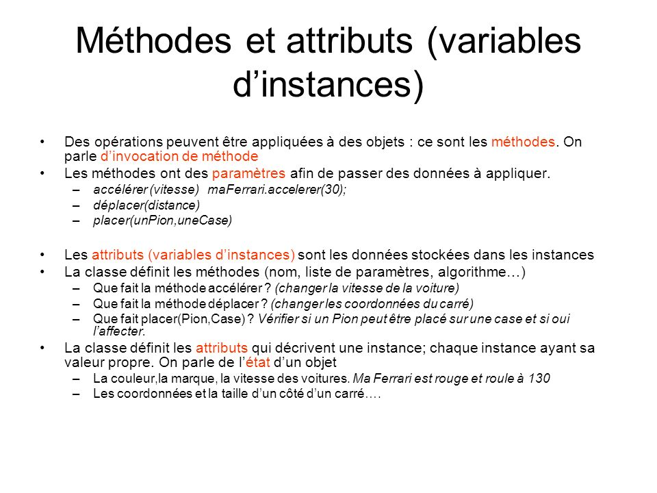 Méthodes et attributs (variables d'instances)