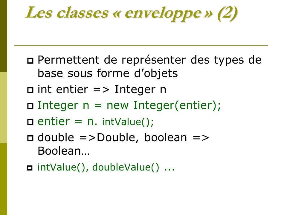 Les classes « enveloppe » (2)