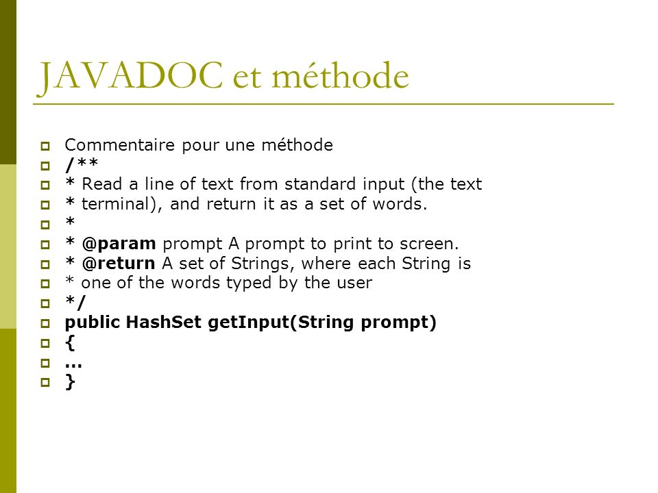 JAVADOC et méthode Commentaire pour une méthode /**